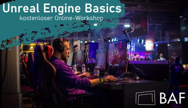Unreal Engine Basics – Workshop der BAF
